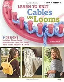 Learn to Knit Cables on Looms - Isela Phelps
