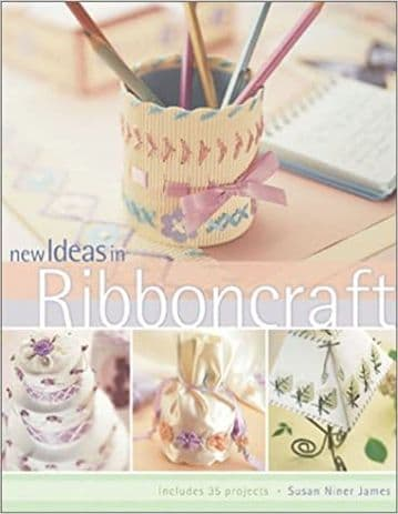 New Ideas in Ribboncraft - Susan Niner Janes