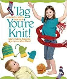 Tag You're Knit - Mary Bonnette and JoLynne Murchland