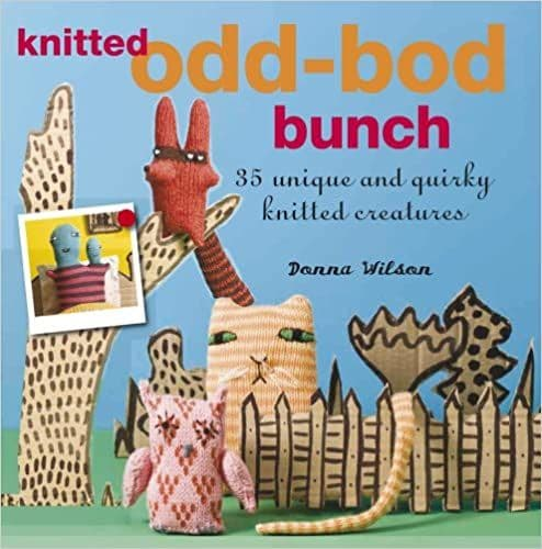 The Knitted Odd-Bod Bunch - Donna Wilson