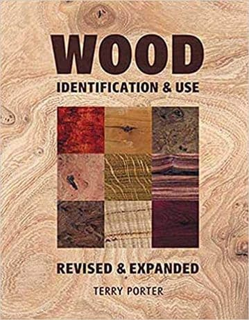 Wood Identification and Use - Terry Porter