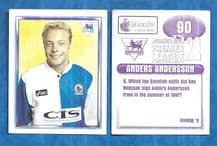 Blackburn Rovers Anders Andersson 90 (AS)