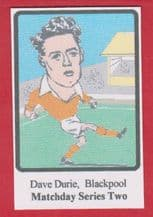 Blackpool Dave Durie (MD2)