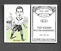 Bolton Wanderers Ted Vizard 10 (FC)