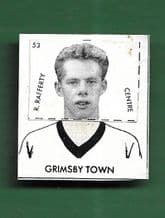 Grimsby Town Ron Rafferty 53