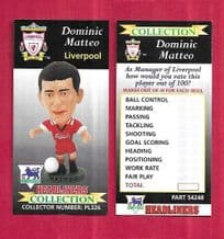 Liverpool Dominic Matteo PL326 (AS)