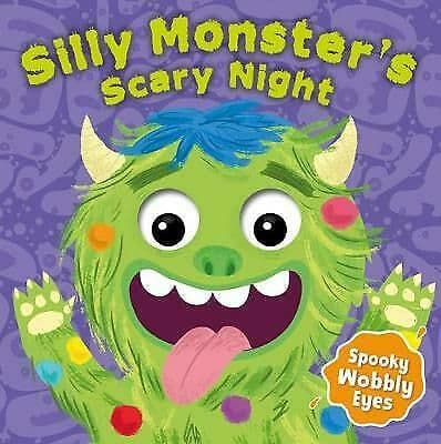 Silly Monster's Scary Night Children's Board Book