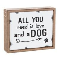 'All You Need Is Love And a Dog' Old Enamel Wooden Standing Sign.....