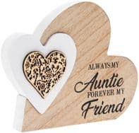 'Always My Auntie Forever My Friend' Heart In A Heart Wooden Free Standing Or Hanging Sign..