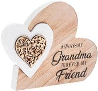 'Always My Grandma Forever My Friend' Heart Within A Heart Wooden Free Standing Or Hanging Sign....