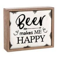 'Beer Makes Me Happy' Enamel And wooden Free Standing Sign....