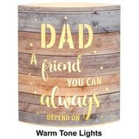 'Dad A Friend You Can always Depend On' Light Up Lantern....