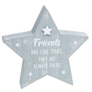 'Friends Are Stars They are Always There' Chunky Wooden Star Shaped Sign Plaque....