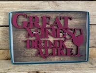 'Great Minds Drink Alike' Wooden Cut Out Words Wall Art Great For Home Bars etc...