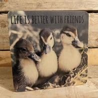 'Life Is Better With Friends' 3 Little Ducks Wooden Free Standing Sign..