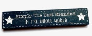 'Simply The Best Grandad In The Whole World' Small Wooden Sign...WASC£2.95