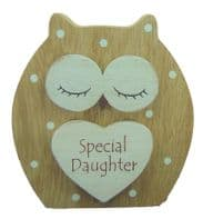 'SPECIAL DAUGHTER' DREAMY WOODEN STANDING OWL GREAT GIFT  DAY FRIENDS.....