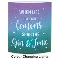 'When Life Gives You Lemons Grab The Gin And Tonic Light Up Lantern Gift...