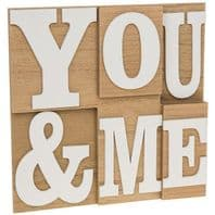 'YOU AND ME' CHUNKY  WOODEN 3D SIGN GREAT GIFT FOR LOVED ONES OR FRIENDS....