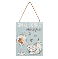 Cat With Gin And Tonic Puuuurfect.' Hanging Metal sign..