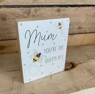 Chunky Free Standing Bee Themed Sign For Mum 3 Different Sentiments.....