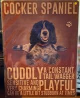 Cocker Spaniel Cuddly, A Constant Tail Wagger, Sensitive And Very Charming..... Metal Hanging Sign