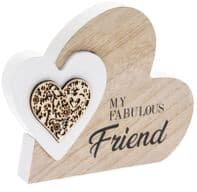 Heart In A Heart 'My Fabulous Friend' Wooden Free Standing Or Hanging Sign..