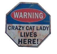 WARNING CRAZY CAT LADY LIVES HERE SHABBY CHIC HUMOROUS MAGNETIC MINI SIGN..