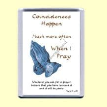 Fridge Magnet - Coincidences happen (MJP36)