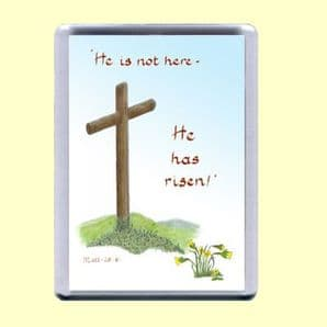 Fridge Magnet - He has Risen! (MJCP32)