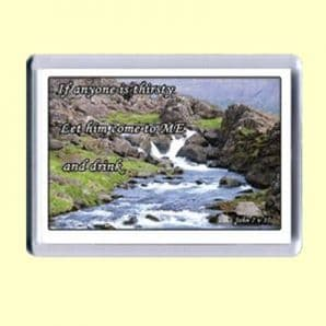 Fridge Magnet - If anyone is thirsty (MPL10)