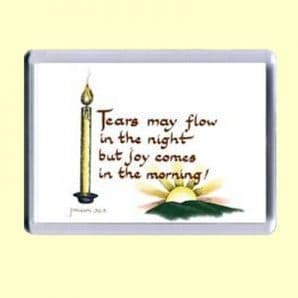 Fridge Magnet - Joy comes in the morning (MJCL40)