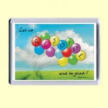 Fridge Magnet - Let us rejoice and be glad (MJCL15)