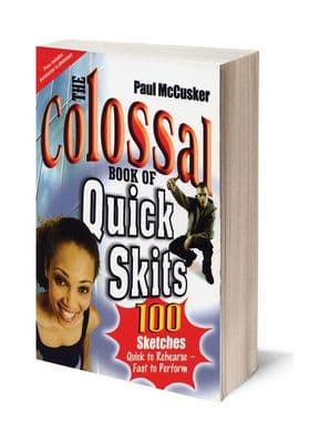 The Colossal Book of Quick Skits (BK673)