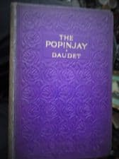 ANTIQUE HB BOOK 1909 THE POPINJAY ALPHONSE DAUDET HENRY BLANCHAMP GREENING