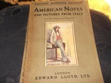 ANTIQUE PB LLOYD'S SIXPENNY DICKENS ILLUSTRATED c1910 AMERICAN NOTES PICTURES