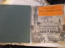 VINTAGE HB & DC FIRST BOOK OF THE NETHERLANDS ANGELO COHN EDUCATIONAL & PHOTOS