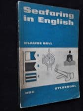 VINTAGE PB BOOK 1963 BBC GYLDENDAL NORWAY SEAFARING IN ENGLISH CLAUDE BELL