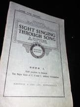 VINTAGE PB BOOK SIGHT SINGING THROUGH SONG R DUNSTAN SCHOLFIELD SIMS 1944
