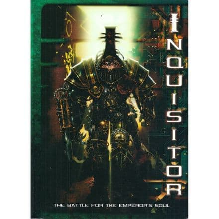 Inquisitor The Battle for the Emperors Soul Narrative Wargame Rules (2001)