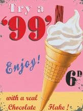 99 Ice Cream Metal Wall Sign (4 sizes)