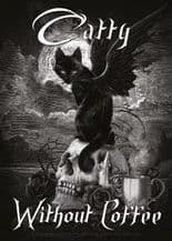 Catty Without Coffee Metal Wall Sign (4 sizes)