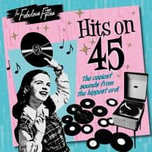 Fabulous Fifties - Hit on 45