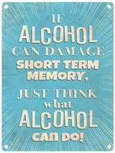 If Alcohol Can Metal Wall Sign (4 sizes)