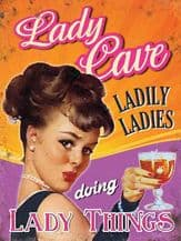 Lady Cave Metal Wall Sign (4 sizes)