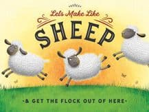 Make Like A Sheep Metal Wall Sign (4 sizes)