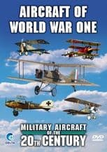 Military Aircraft Of The 20th Century - The Great War - World War One - DVD