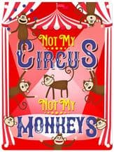 Not My Circus Metal Wall Sign (4 sizes)