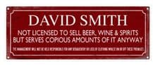 Personalised Not Licensed To Sell Metal Wall Sign