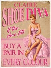 Personalised Shoe Diva Metal Wall Sign (3 sizes)
